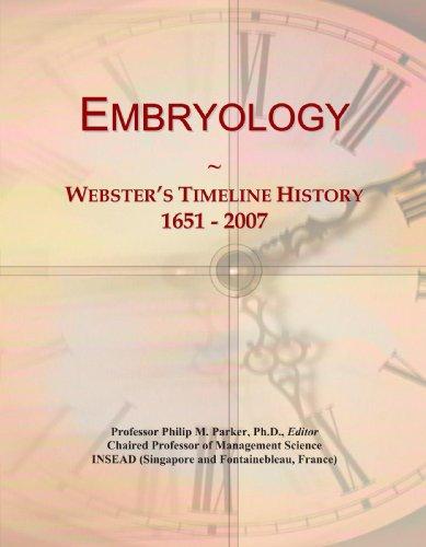9780546964592: Embryology: Webster's Timeline History, 1651 - 2007