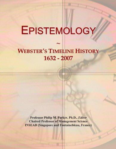 9780546971422: Epistemology: Webster's Timeline History, 1632 - 2007