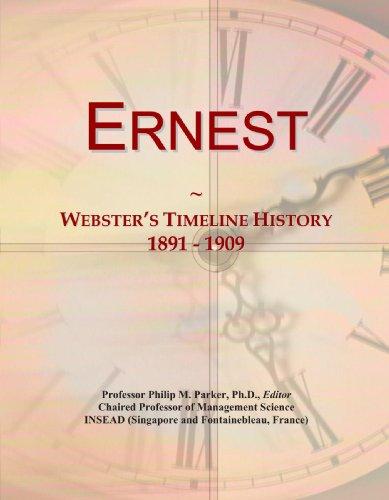 9780546972658: Ernest: Webster's Timeline History, 1891 - 1909