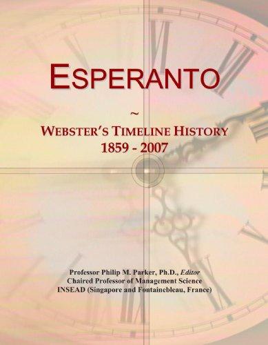 9780546973693: Esperanto: Webster's Timeline History, 1859 - 2007