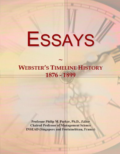 9780546973808: Essays: Webster's Timeline History, 1876 - 1899