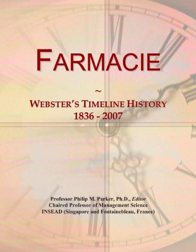 9780546979527: Farmacie: Webster's Timeline History, 1836 - 2007