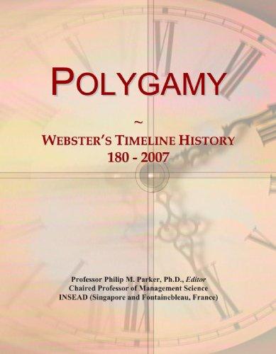 9780546986020: Polygamy: Webster's Timeline History, 180 - 2007