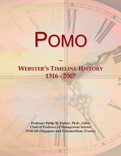 9780546986228: Pomo: Webster's Timeline History, 1316 - 2007