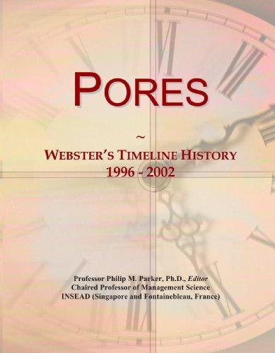 9780546986594: Pores: Webster's Timeline History, 1996 - 2002