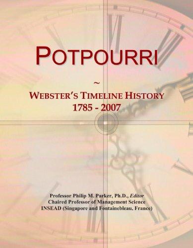 9780546987201: Potpourri: Webster's Timeline History, 1785 - 2007