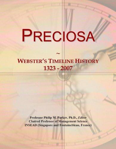 9780546987553: Preciosa: Webster's Timeline History, 1323 - 2007