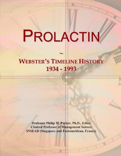 9780546989113: Prolactin: Webster's Timeline History, 1934 - 1993