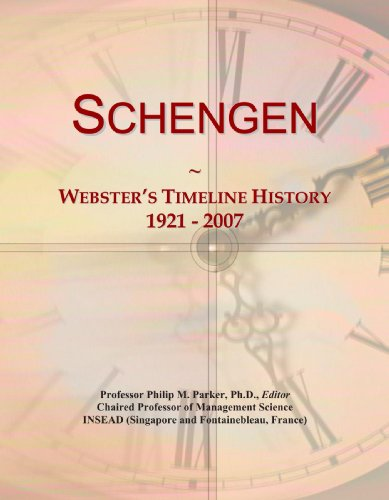 9780546992496: Schengen: Webster's Timeline History, 1921 - 2007