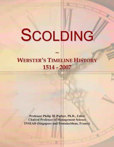 9780546992984: Scolding: Webster's Timeline History, 1514 - 2007