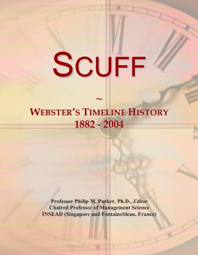 9780546993523: Scuff: Webster's Timeline History, 1882 - 2004