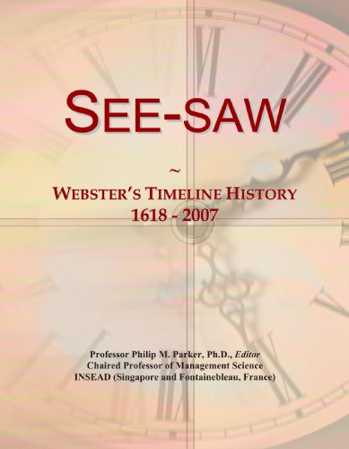 9780546994315: See-saw: Webster's Timeline History, 1618 - 2007