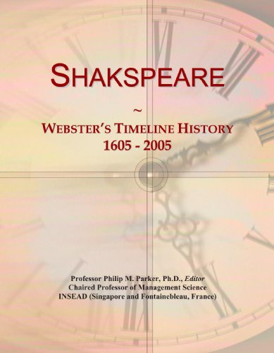 9780546996791: Shakspeare: Webster's Timeline History, 1605 - 2005