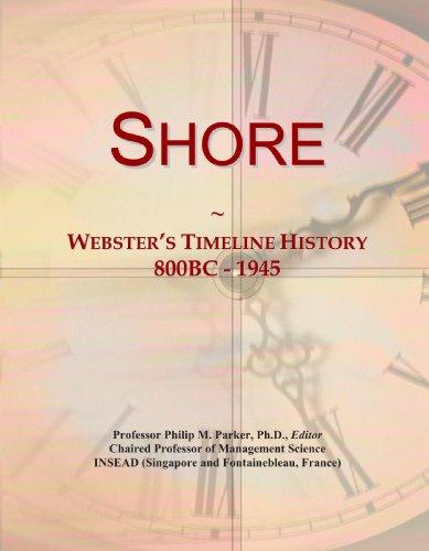 9780546997576: Shore: Webster's Timeline History, 800BC - 1945
