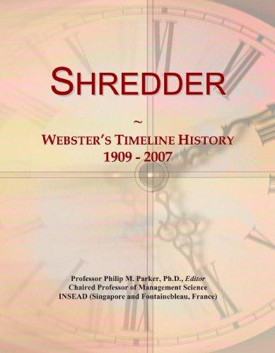 9780546997903: Shredder: Webster's Timeline History, 1909 - 2007