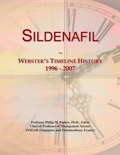 9780546998450: Sildenafil: Webster's Timeline History, 1996 - 2007