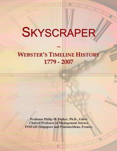 9780546999631: Skyscraper: Webster's Timeline History, 1779 - 2007