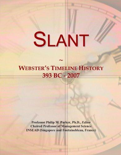 9780546999693: Slant: Webster's Timeline History, 393 BC - 2007