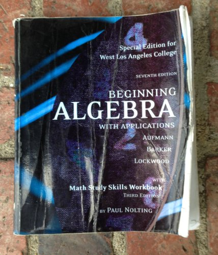 9780547001333: (Special Edition for West Lost Angeles College) Beginning Algebra with Applications 7e; Math Study Skills Workbook 3e