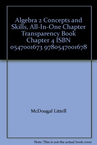 Algebra 2 Concepts and Skills, All-In-One Chapter: McDougal Littell