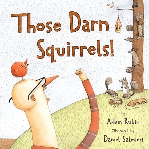 9780547007038: Those Darn Squirrels!