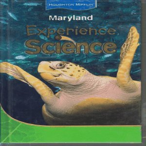 9780547008776: Houghton Mifflin Experience Science Maryland: Student Edition Level 4 2008