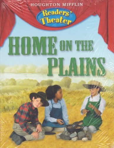 9780547013466: Houghton Mifflin Social Studies: Readers' Theater Student Edition 6-Pack Unit 5 Level 5 Home on the Plains