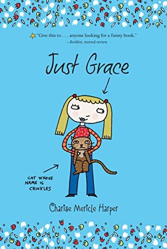 9780547014401: Just Grace