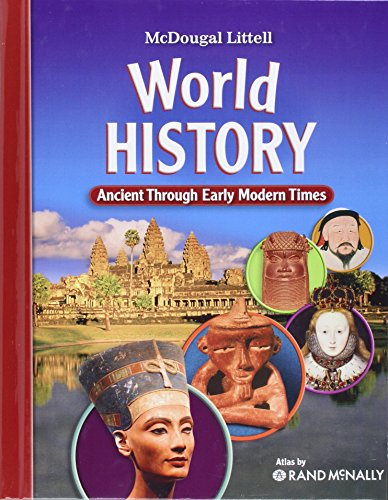 World History: Ancient Through Early Modern Times: LITTEL, MCDOUGAL