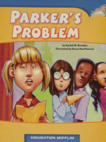 9780547021027: Parker's Problem (Realistic Fiction; Story Structure)