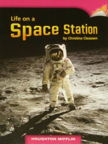 Life on a Space Station, Leveled Reader: Claassen, Christina