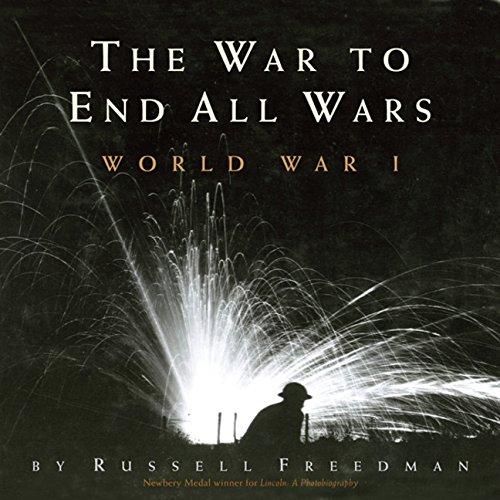 9780547026862: The War to End All Wars: World War I