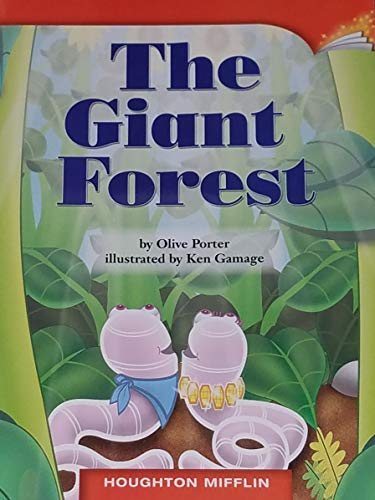 9780547028385: THE GIANT FOREST, HOUGHTON MIFFLIN (GRADE 2, LEVEL H, DRA 14) PAPERBACK
