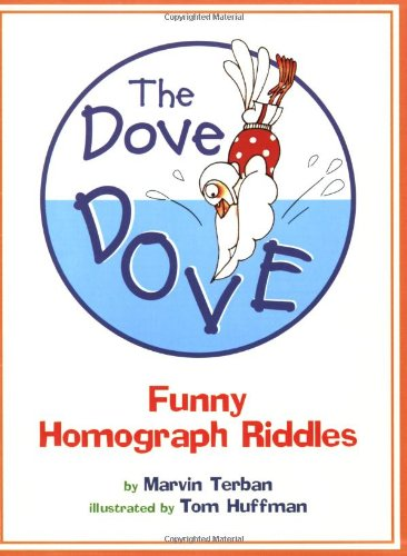 9780547031866: The Dove Dove: Funny Homograph Riddles