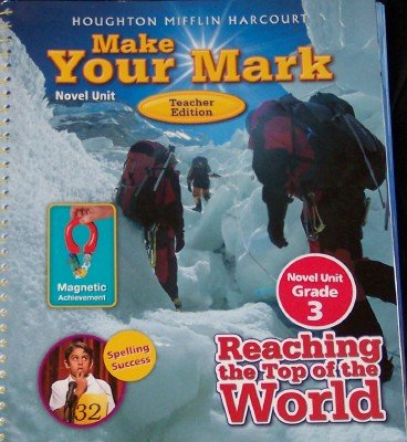 Make Your Mark Novel Unit Teacher Edition Grade 3: Bauman, James F.