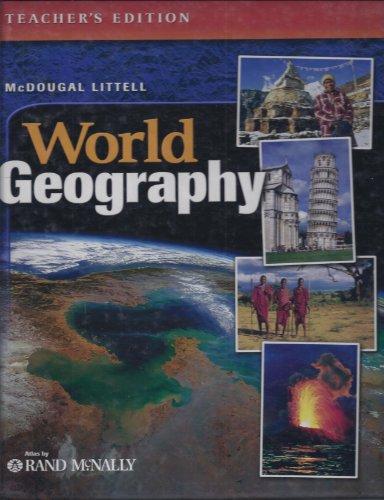 McDougal Littell World Geography (Teacher's Edition): Arreola, Daniel D.