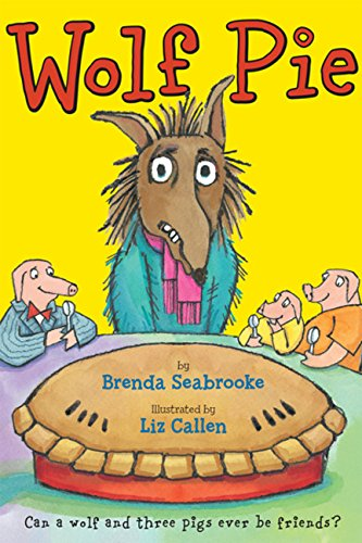 Wolf Pie (0547044038) by Seabrooke, Brenda