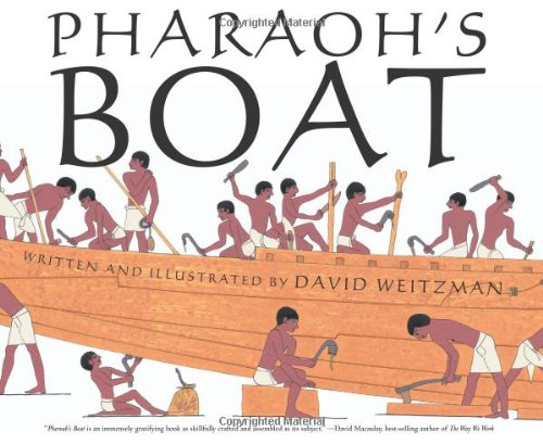 Pharaoh's Boat (054705341X) by David L. Weitzman
