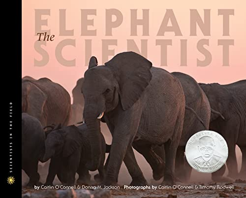9780547053448: The Elephant Scientist (Scientists in the Field Series)