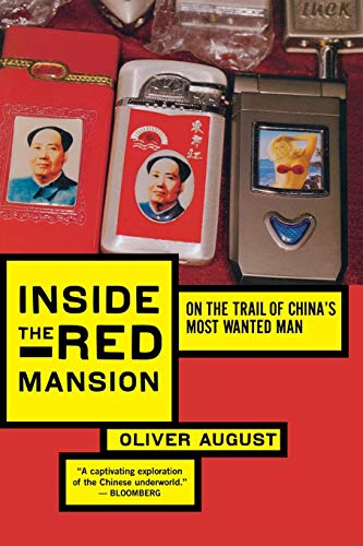 Inside the Red Mansion: On the Trail: August, Oliver