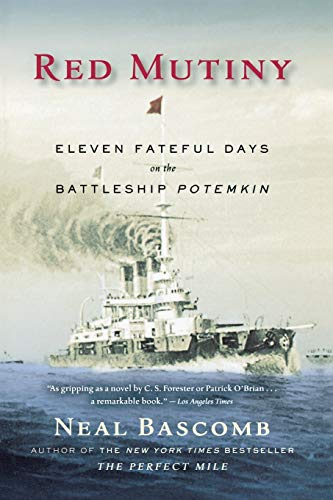 9780547053523: Red Mutiny: Eleven Fateful Days on the Battleship Potemkin