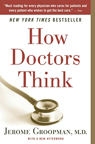 9780547053646: How Doctors Think