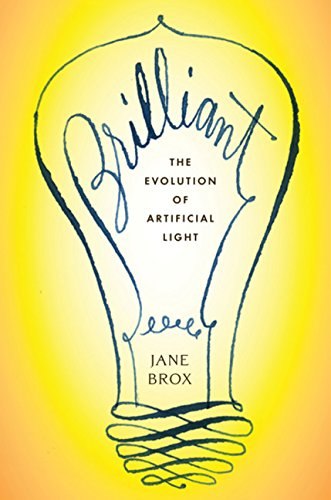 9780547055275: Brilliant: The Evolution of Artificial Light