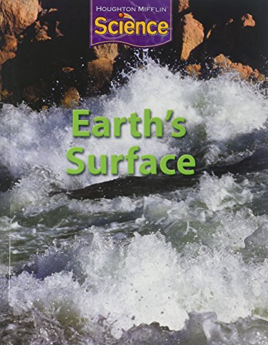 9780547062426: Houghton Mifflin Science, Grade 3, Unit C: Earth's Surface