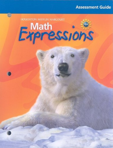 9780547067056: Math Expressions: Assessment Guide Grade 4