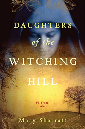 9780547069678: Daughters of the Witching Hill