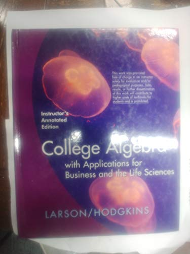 9780547069999: College Algebra With Applications For Business And The Life Sciences Instructor's Annotated Edition
