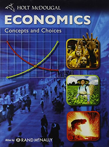 Economics: Concepts and Choices: Student Edition 2011: LITTEL, MCDOUGAL