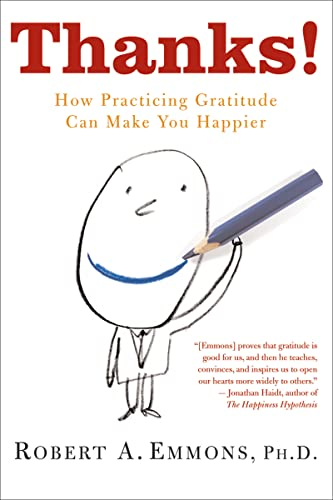 9780547085739: Thanks!: How Practicing Gratitude Can Make You Happier