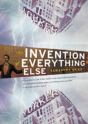 9780547085777: The Invention of Everything Else
